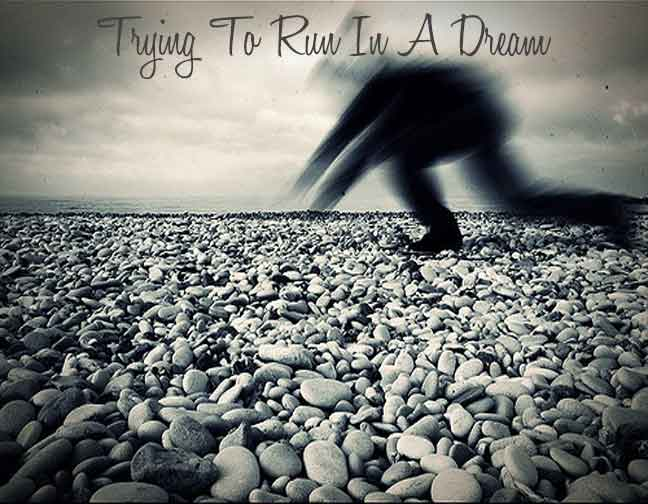 trying-to-run-in-a-dream